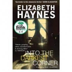 INTO THE DARKEST CORNER – Elizabeth Haynes