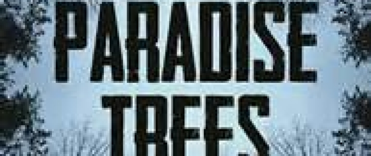 Review: The Paradise Trees